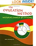 The Ovulation Method: Natural Family...