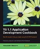 Yii 1.1 Application Development Cookbook1849515484