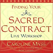 Finding Your Sacred Contract | [Caroline Myss]