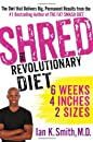 Shred: The Revolutionary Diet: 6 Week...