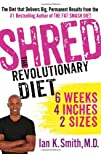 Shred The Revolutionary Diet 6 Weeks 4 Inches 2 Sizes