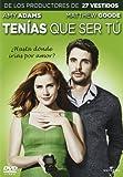 Tenias Que Ser Tu [DVD]