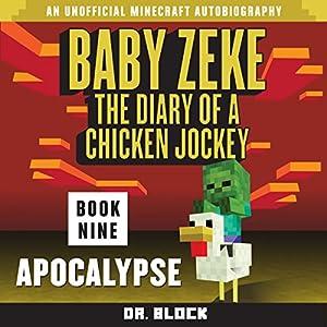 Baby Zeke: Apocalypse Audiobook
