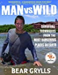 Man vs. Wild: Survival Techniques fro...