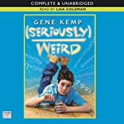 Seriously Weird | [Gene Kemp]