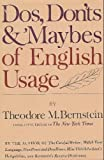 Do's Don'ts and Maybes of English Language, Bernstein, Theodore Menline