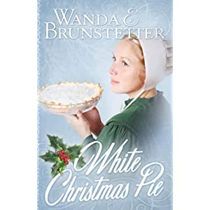 """White Christmas Pie"" by Wanda E. Brunstetter :Book Review"