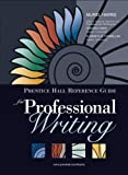 img - for By Muriel G. Harris - Prentice Hall Reference Guide for Professional Writing: 1st (first) Edition book / textbook / text book