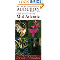 National Audubon Society Regional Guide to the Mid-Atlantic States (National Audubon Society Regional Field Guides...