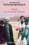 Hiver au Proche-Orient : Journal d'un voyage