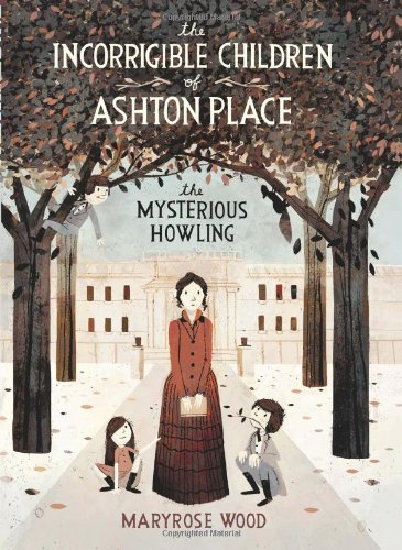 Cover of The Incorrigible Children of Ashton Place: Book I: The Mysterious Howling