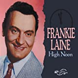 High Noon Frankie Laine