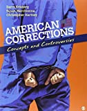 img - for American Corrections: Concepts and Controversies 1st edition by Krisberg, Barry A., Marchionna, Susan, Hartney, Christopher (2014) Paperback book / textbook / text book