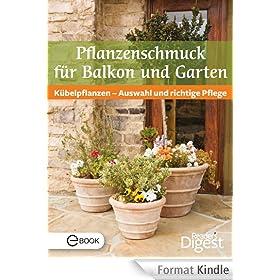 Pflanzenschmuck f�r Balkon und Terrasse: K�belpflanzen - Auswahl und richtige Pflege