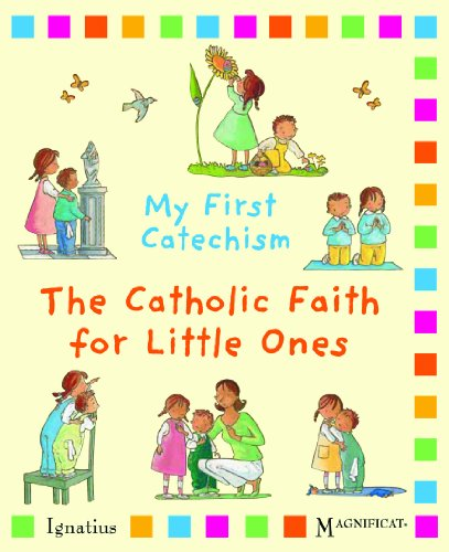 My First Catechism: The Catholic Faith for Little Ones PDF