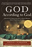 God According to God: A Scientist Discovers We've Been Wrong About God All Along (0061710164) by Schroeder, Gerald