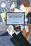 img - for The Dimensions of Hegemony: Language, Culture and Politics in Revolutionary Russia by Brandist Craig (2016-03-15) Paperback book / textbook / text book