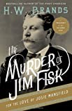 The Murder of Jim Fisk