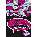 """Das Power-Web: Online gro� werden und Geld verdienenvon """"Sarah Prout"""""""