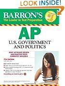 Barron's AP U.S. Government and Politics, 7th Edition (Barron's AP United States Government & Politics)