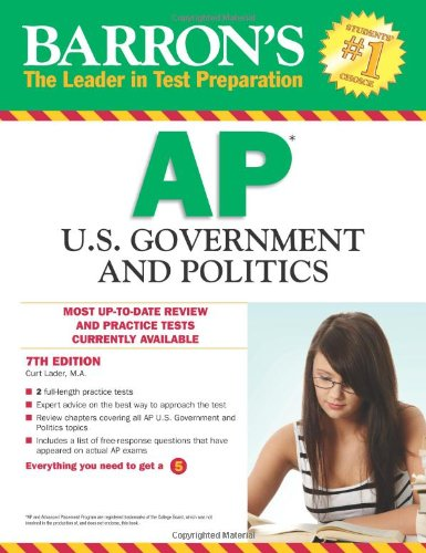 Barron's AP U.S. Government and Politics, 7th Edition (Barron's AP United States Government & Politics)