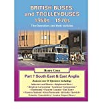 img - for British Buses and Trolleybuses 1950s-1970s: South East & East Anglia v. 7 (Road Transport Heritage) (Paperback) - Common book / textbook / text book
