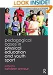 Pedagogical Cases in Physical Educati...