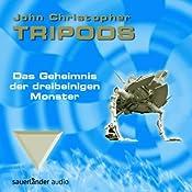 Das Geheimnis der dreibeinigen Monster (Tripods 2) | John Christopher