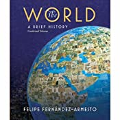 VangoNotes for The World: A Brief History, 1/e | [Felipe Fernandez-Armesto]