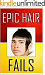 Memes: Epic Hair Fails and Other Memes