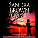 Temperatures Rising (       UNABRIDGED) by Sandra Brown Narrated by Bernadette Dunne