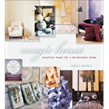Magic House: Practical Magic for a Harmonious Home ~ Teresa Moorey