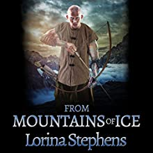 From Mountains of Ice Audiobook by Lorina Stephens Narrated by Diana Majlinger
