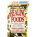 The Healing Foods: The Ultimate Authority on the Curative Power of Nutrition