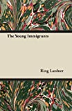 img - for The Young Immigrunts book / textbook / text book