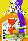 150 idées déco et création