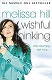 Melissa Hill Wishful Thinking