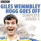 Giles Wemmbley Hogg Goes Off Radio/TV von Marcus Brigstocke, Jeremy Salsby, Graeme Garden Gesprochen von: Marcus Brigstocke
