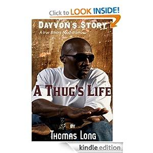 Dayvon's Story: A Thug's Life