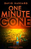 img - for One Minute Gone (A Porter Hall Novel Book 1) book / textbook / text book
