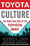 img - for By Jeffrey Liker Toyota Culture: The Heart and Soul of the Toyota Way (1st Edition) book / textbook / text book