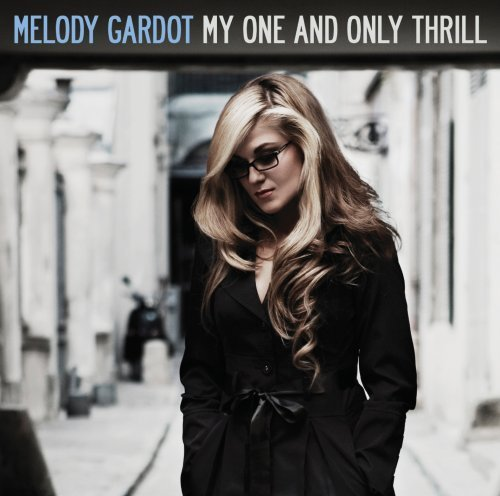 My One & Only Thrill by Melody Gardot