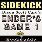 Ender's Game: 1 (The Ender Quintet) by Orson Scott Card - Sidekick |  BookBuddy