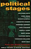 Political Stages: Plays That Shaped a Century (1557834903) by Mann, Emily
