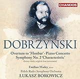 Emilian Madey Dobrzynski: Overture Monbar Symphony Characteristic No.2 [Lukasz Borowicz] [Chandos: CHAN 10778(2)]