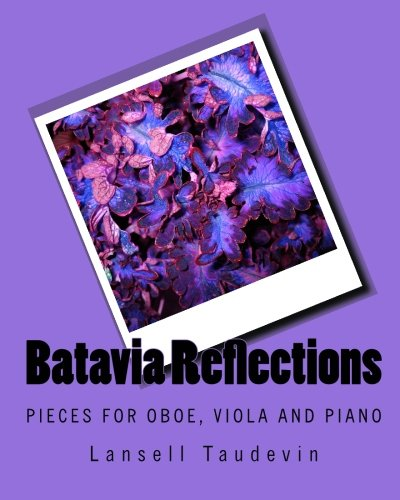 Batavia Reflections: Pieces for oboe, viola and piano