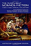 The Years Best Science Fiction: Thirty-First Annual Collection
