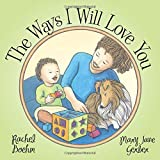 img - for The Ways I Will Love You book / textbook / text book