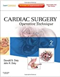 img - for Cardiac Surgery: Operative Technique - Expert Consult: Online and Print, 2e book / textbook / text book