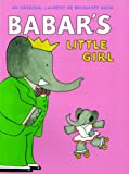 img - for Babar's Little Girl book / textbook / text book